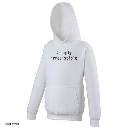 Simply Irresistible Hoodie - Various Colours